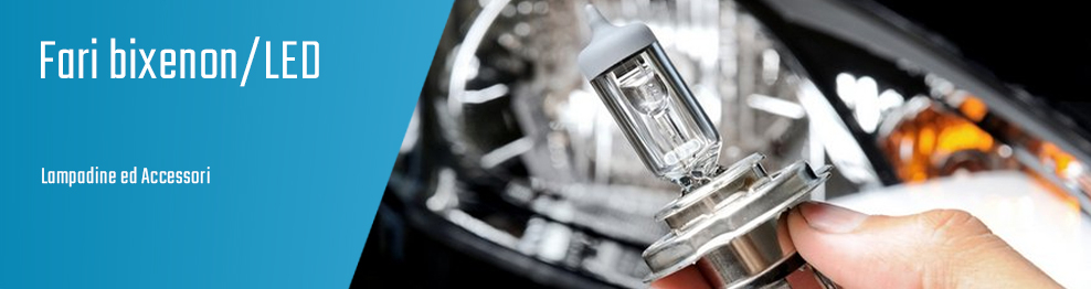 05.01.08 Fari bixenon/LED - Lampadine ed Accessori