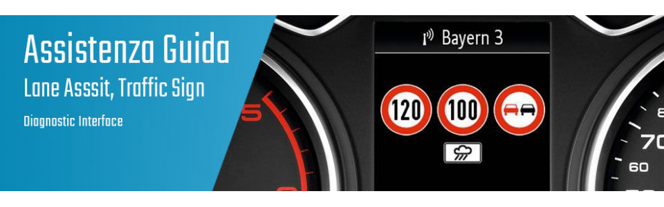 04.07.04 Lane Assist, Traffic Sign - Diagnostic Interface