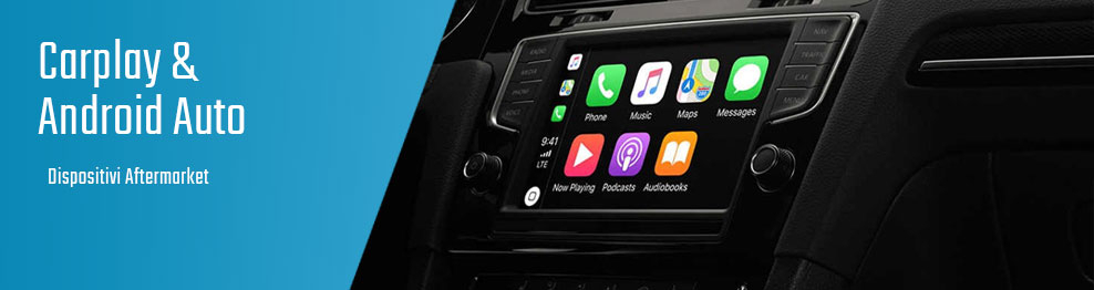 03.04.02 Carplay & Android Auto - Integrazione Aftermarket