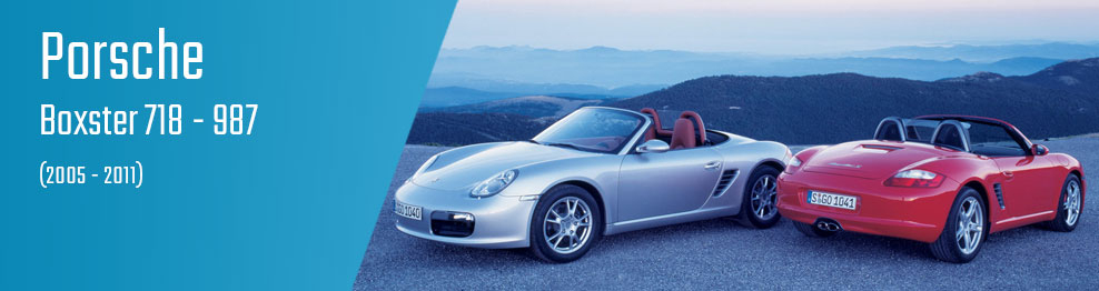 Boxster 718 - 987 (2005 - 2011)